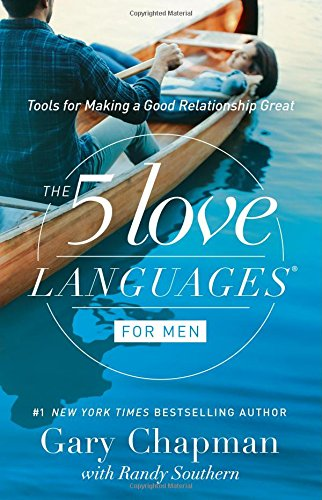 5 Love Languages for Men - Updated: Tools for Making a Good Relationship Great (Paperback)