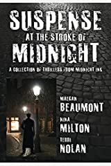 Suspense at the Stroke of Midnight: A Collection of Thrillers from Midnight Ink Kindle Edition