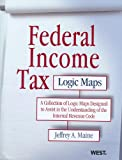 Federal Income Tax Logic Maps, Jeffrey A. Maine, 0314268995