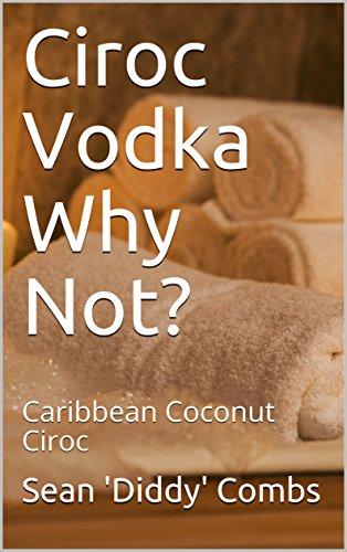 ciroc-vodka-why-not-caribbean-coconut-ciroc