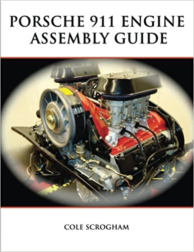 Porsche 911 engine assembly guide cole scrogham 9780557203895 porsche 911 engine assembly guide cole scrogham 9780557203895 amazon books fandeluxe Choice Image