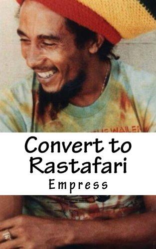 Convert To Rastafari Rastafari Livity Q A Test Book Epub