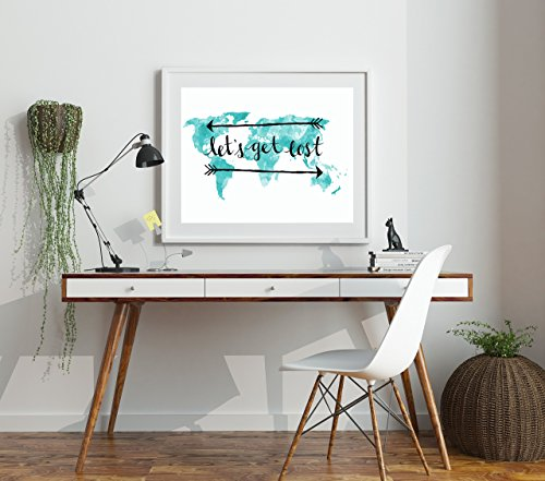 Lets Get Lost 12x16 Inch World Map Art Print Teal Decor Boho Decor Wanderlust Quotes