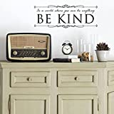 """Be Kind Decal """"In A World Where You Review and Comparison"""