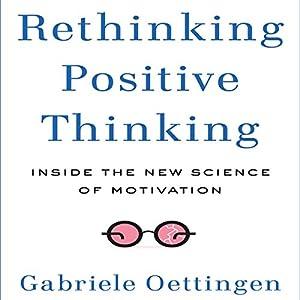Rethinking Positive Thinking Audiobook