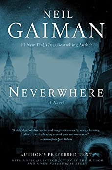 Neverwhere: A Novel by [Gaiman, Neil]