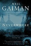 Neverwhere: A Novel