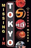Missing in Tokyo, Graham Marks, 158234907X