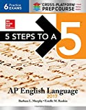 img - for 5 Steps to a 5: AP English Language 2017, Cross-Platform Prep Course book / textbook / text book
