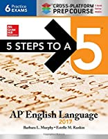 5 Steps to a 5: AP English Language 2017, Cross-Platform Prep Course Front Cover