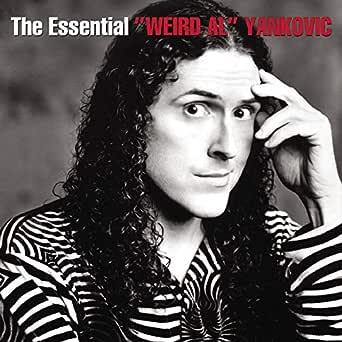 The Essential Weird Al Yankovic By Weird Al Yankovic On Amazon Music Amazon Com