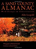 A Sand County Almanac, Aldo Leopold and Michael Sewell, 0195146174