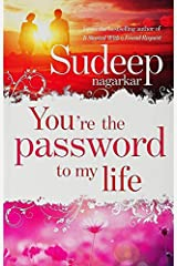 You're the Password to My Life Paperback