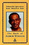 The Book of  Aghor Wisdon
