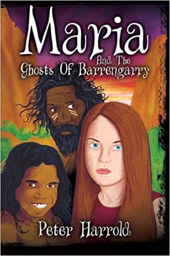 Maria And The Ghosts Of Barrengarry by Peter Harrold (2016-07-29)