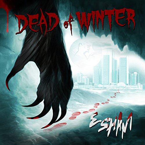 Dead of Winter [Explicit]