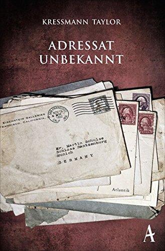 Adressat unbekannt Taschenbuch – 12. November 2014 Kathrine Kressmann Taylor Dorothee Böhm Atlantik 3455650139