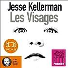 Les Visages | Livre audio Auteur(s) : Jesse Kellerman Narrateur(s) : Hervé Bernard Omnès