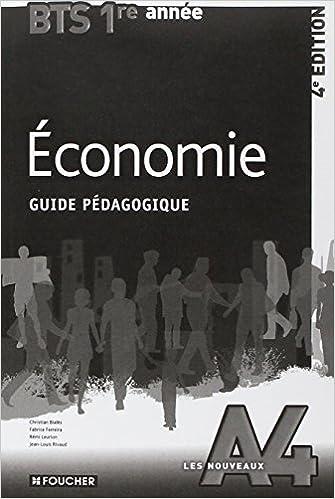 Les Nouveaux A4 Economie BTS 1re année - 4e édition Guide pédagogique epub pdf