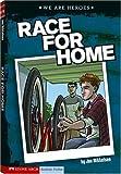 Race for Home, Jon Mikkelsen, 1434207862