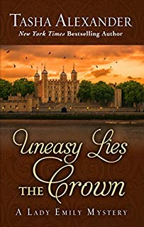 Book Cover: Uneasy Lies The Crown
