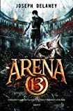 arena 13 tome 01 french edition