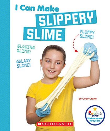 I Can Make Slippery Slime (Rookie Star)