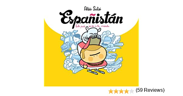 Españistán: Este país se va a la mierda eBook: Saló, Aleix: Amazon ...