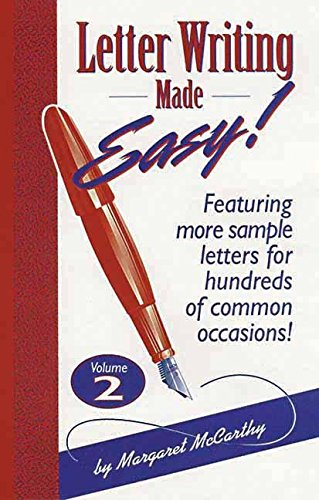 Letter Writing Made Easy! Volume 2: Featuring More Sample Letters for Hundreds of Common Occasions