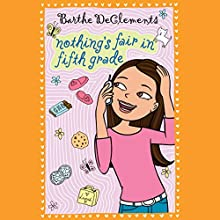 Nothing's Fair in Fifth Grade Audiobook by Barthe DeClements Narrated by Lauren Davis