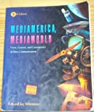img - for Mediamerica, Mediaworld: Form, Content, and Consequence of Mass Communication (Wadsworth mass communication and journalism series) by Edward Jay Whetmore (1993-03-03) book / textbook / text book