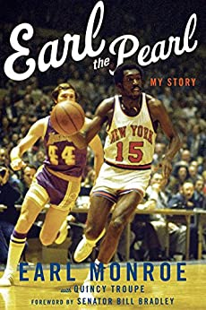 Earl the Pearl: My Story by [Monroe, Earl]