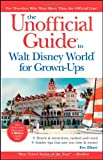 Walt Disney World for Grown-Ups, Eve Zibart and Menasha Ridge Press Staff, 0470497394