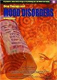Drug Therapy and Mood Disorders, Joan Esherick, 1590845684