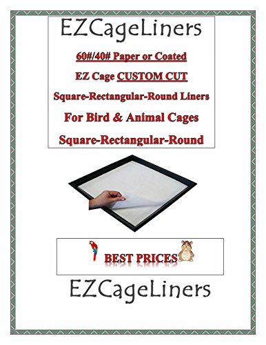 EZ Cage Coated Bird Cage Liners 150ct Custom Cut To order up to