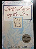img - for Still Loved by the Sun: A Rape Survivor's Journal (Plume) book / textbook / text book