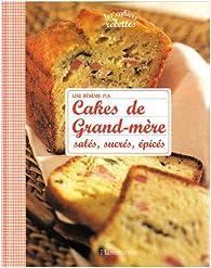 Cakes de grand-mère par Lise Bésème-Pia