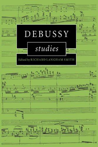 Debussy Studies (Cambridge Composer Studies) by Brand: Cambridge University Press