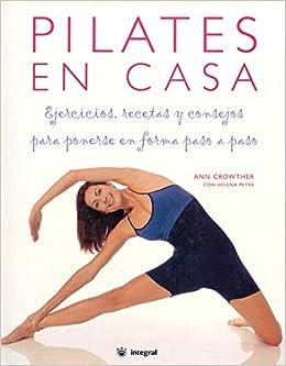 Pilates en casa (Spanish Edition): Ann Crowther, Helena