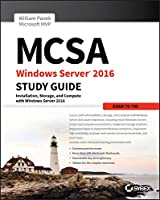 MCSA Windows Server 2016 Study Guide: Exam 70-740, 2nd Edition Front Cover