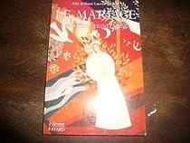 Mariage, mystère trinitaire : Beauté, vocation et sainteté de l'amour conjugal par  Lauriot Prévost