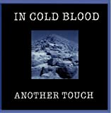 Another Touch by In Cold Blood (2002-03-18)