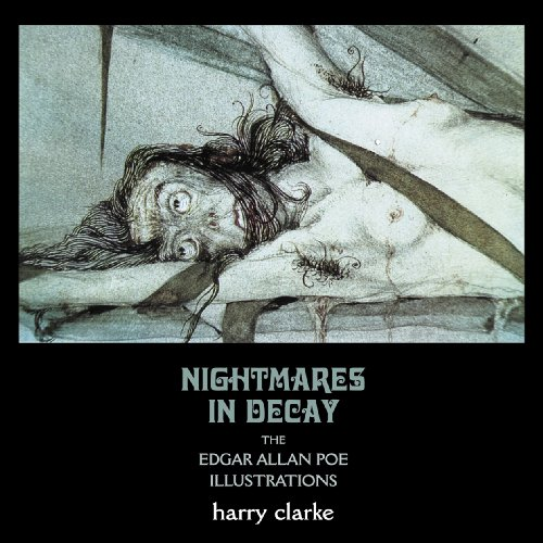 Nightmares in Decay: The Edgar Allan Poe Illustrations of Harry - Edgars Store Catalogue