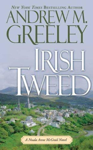 Irish Tweed: A Nuala Anne McGrail Novel (Nuala Anne McGrail Novels) by Andrew M. Greeley (2009-12-29)
