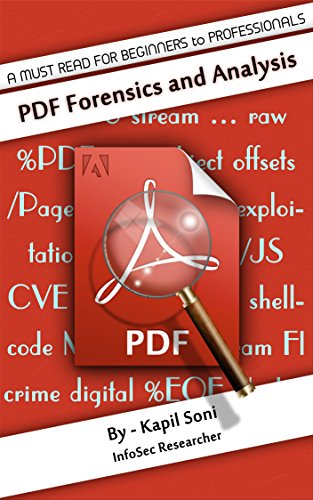 PDF Forensics and Analysis: Quick Startup Guide for Beginners to Professionals (English Edition)