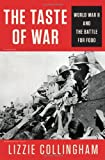 The Taste of War: World War II and the Battle for Food