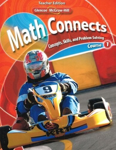 Math Connects: Concepts, Skills, and Problem Solving, Course 1, Vol. 1, Teacher Edition