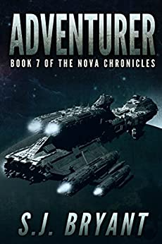 Adventurer (The Nova Chronicles Book 7) by [Bryant, S.J., Bryant, Saffron]