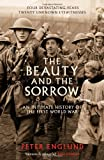Front cover for the book The Beauty and the Sorrow: An Intimate History of the First World War by Peter Englund