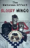 img - for The Matewan Effect: Bloody Mingo book / textbook / text book